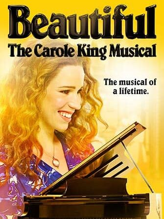 Beautiful: the Carole King Musical Broadway tickets - Poster