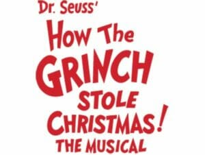 Tickets til How The Grinch Stole Christmas!