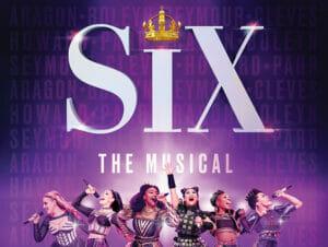 SIX Broadway Tickets